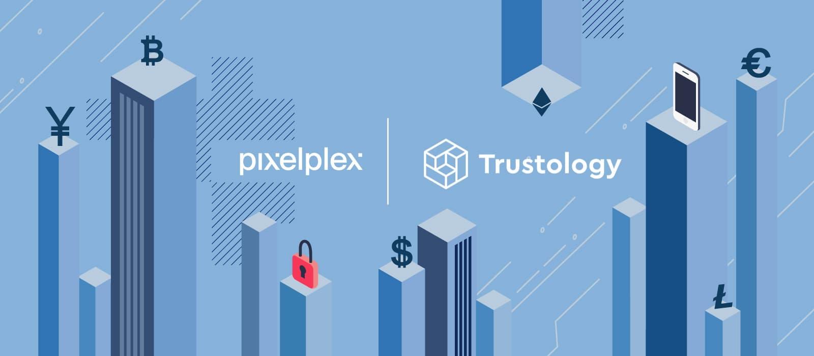 PixelPlex Announces Partnership with Institutional Crypto Custodian Trustology